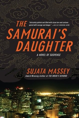 The Samurai's Daughter, by Sujata Massey