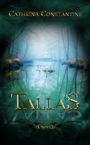 Tallas, by Cathrina Constantine