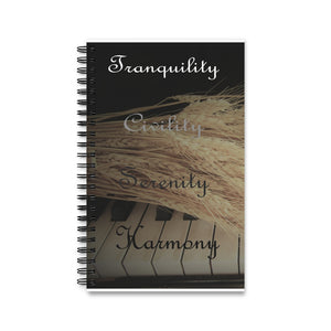 Tranquility, Civility, Serenity, Harmony Spiral Notebook