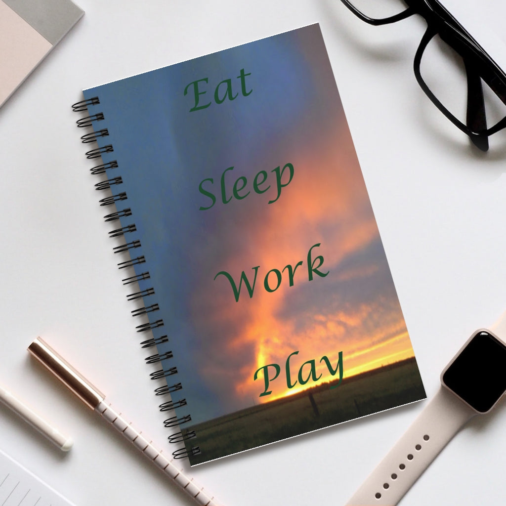 Eat, Sleep, Work, Play Spiral Journal