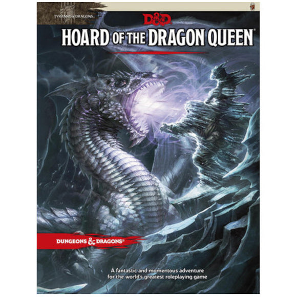 Dungeons & Dragons 5E: Tyranny of Dragons - Hoard of the Dragon Queen