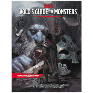 Dungeons & Dragons 5E: Volo's Guide to Monsters