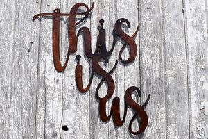 "laser cut metal art words, ""this is us"""