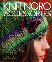 Knit Noro: Accessories
