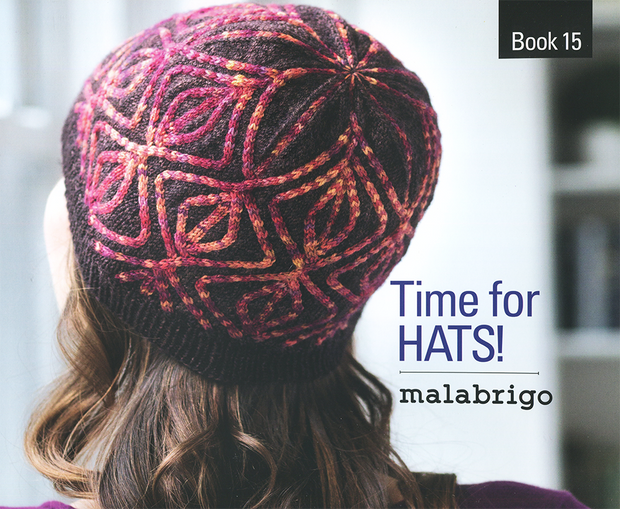 Malabrigo Book 15 Time for Hats