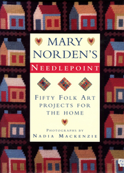 Mary Norden's Needlepoint Fifty Folk Art Projects