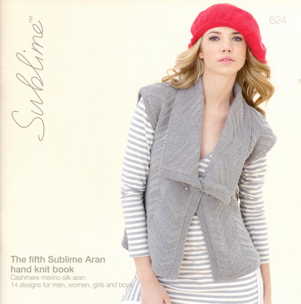 Sublime #624 The Fifth Aran Hand Knit Book