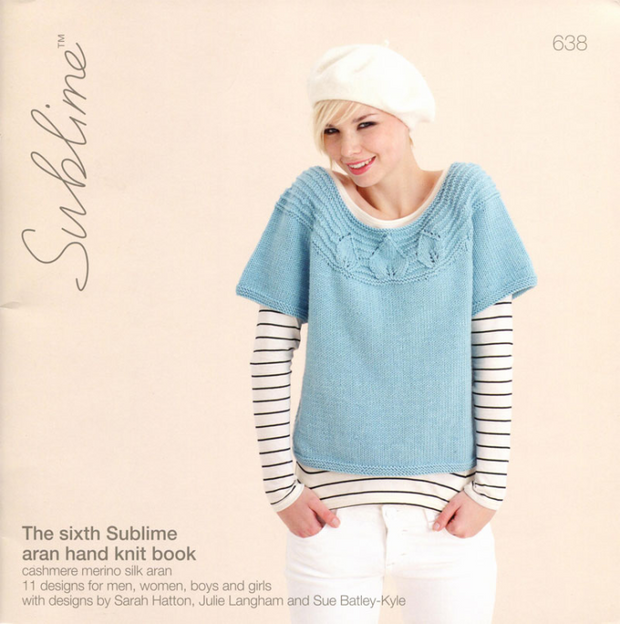 Sublime #638 The Sixth Sublime Aran Hand Knit Book