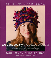 Tahki Accessory Collection Fall/Winter 2006
