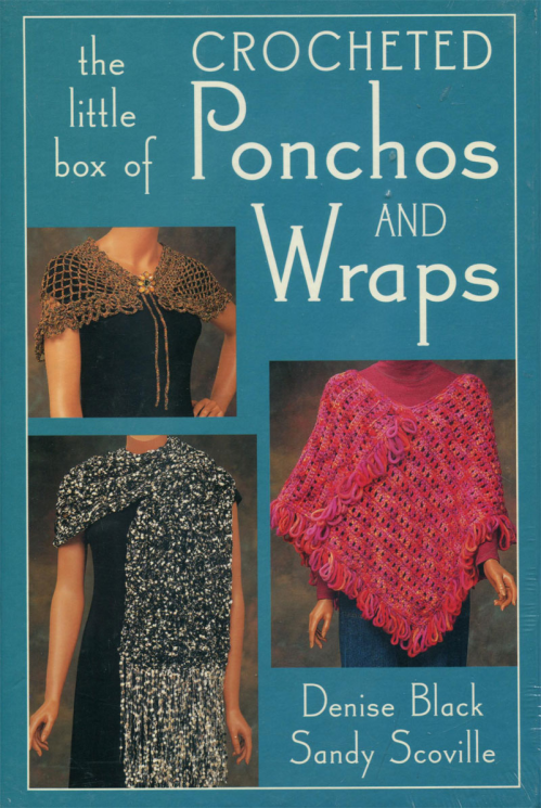 The Little Box of Crocheted Ponchos and Wraps