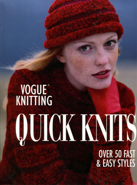 Vogue Knitting Quick Knits