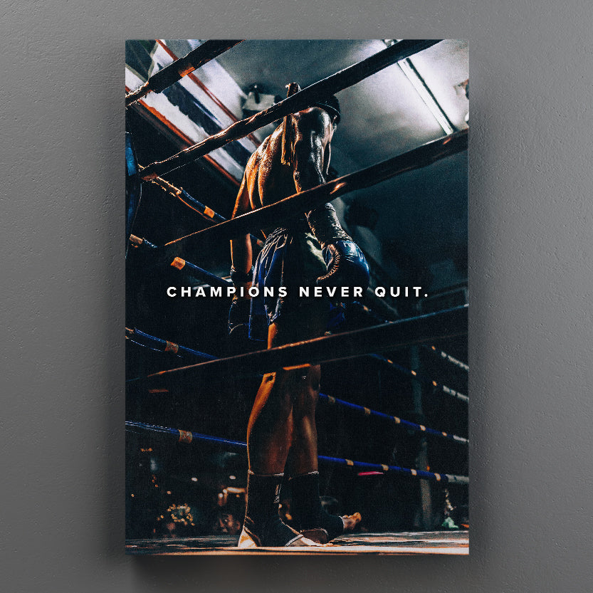 Champions Never Quit