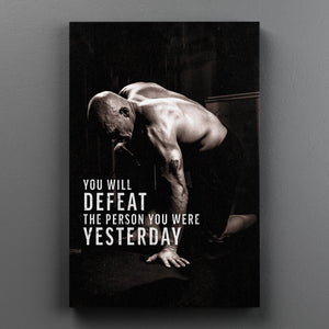 Defeat Your Yesterday