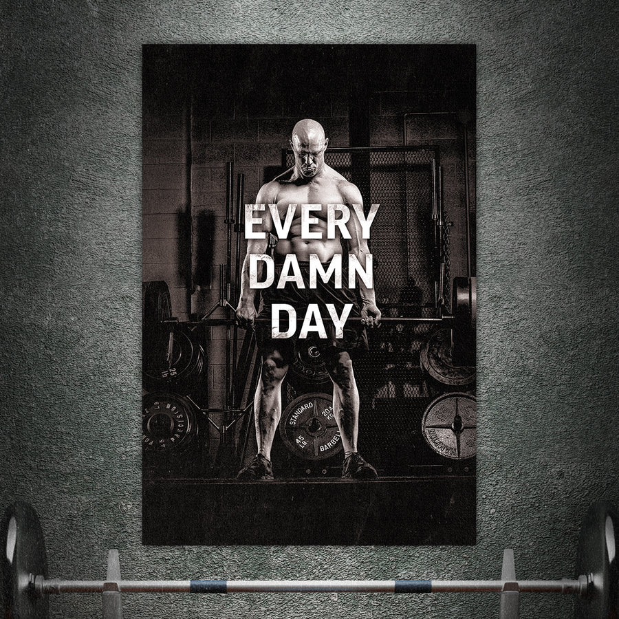 Every Damn Day - Matte Poster