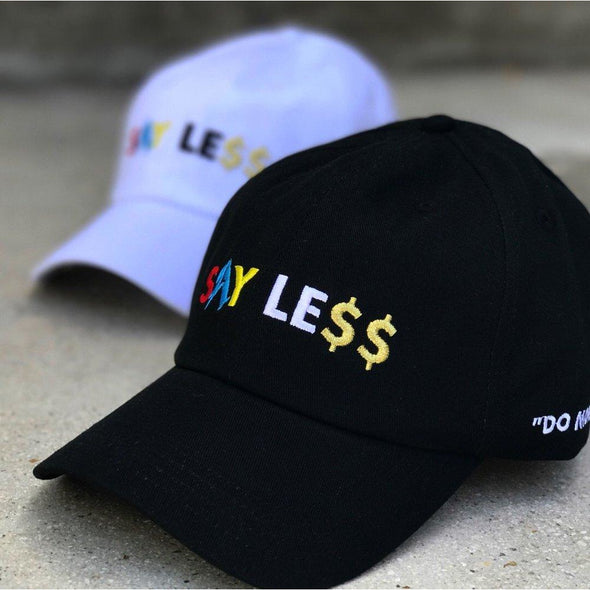 Say Less T-Shirt