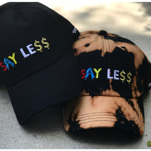 Say Less Hat
