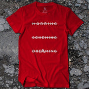 Mobbing. Scheming. Dreaming T-Shirt