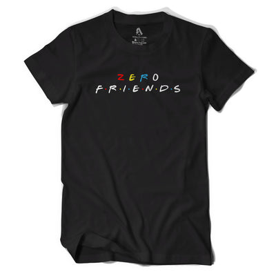 Zero Friends T-Shirt