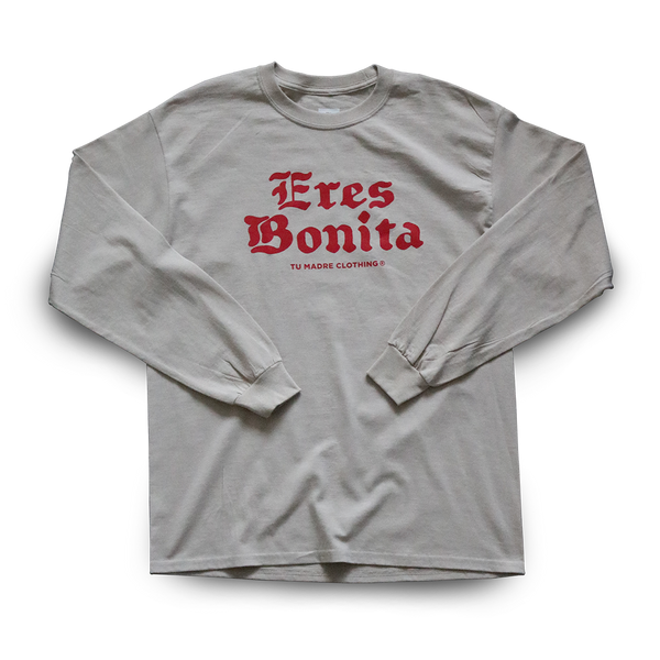 TM® Eres Bonita pt.2 Long Sleeve - WHITE CHOCOLATE