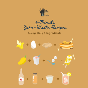 5 minute, 3 ingredient Zero-waste Recipes