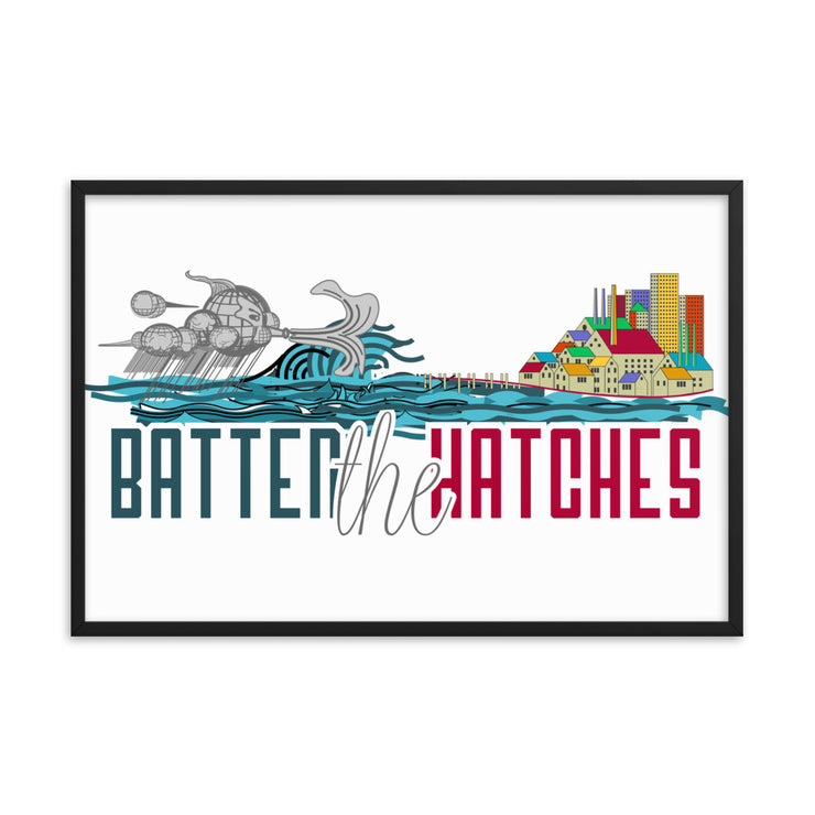 Batten the Hatches Poster