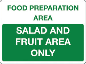 Food preperation area Salad and fruit area only sign