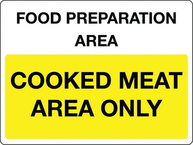 Food preparation area Cooked meat area only sign