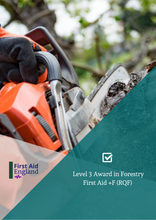 Load image into Gallery viewer, Level 3 Award in Forestry First Aid +F (RQF)