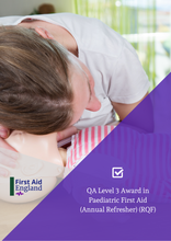 Load image into Gallery viewer, QA Level 3 Award in Paediatric First Aid (Annual Refresher) (RQF)