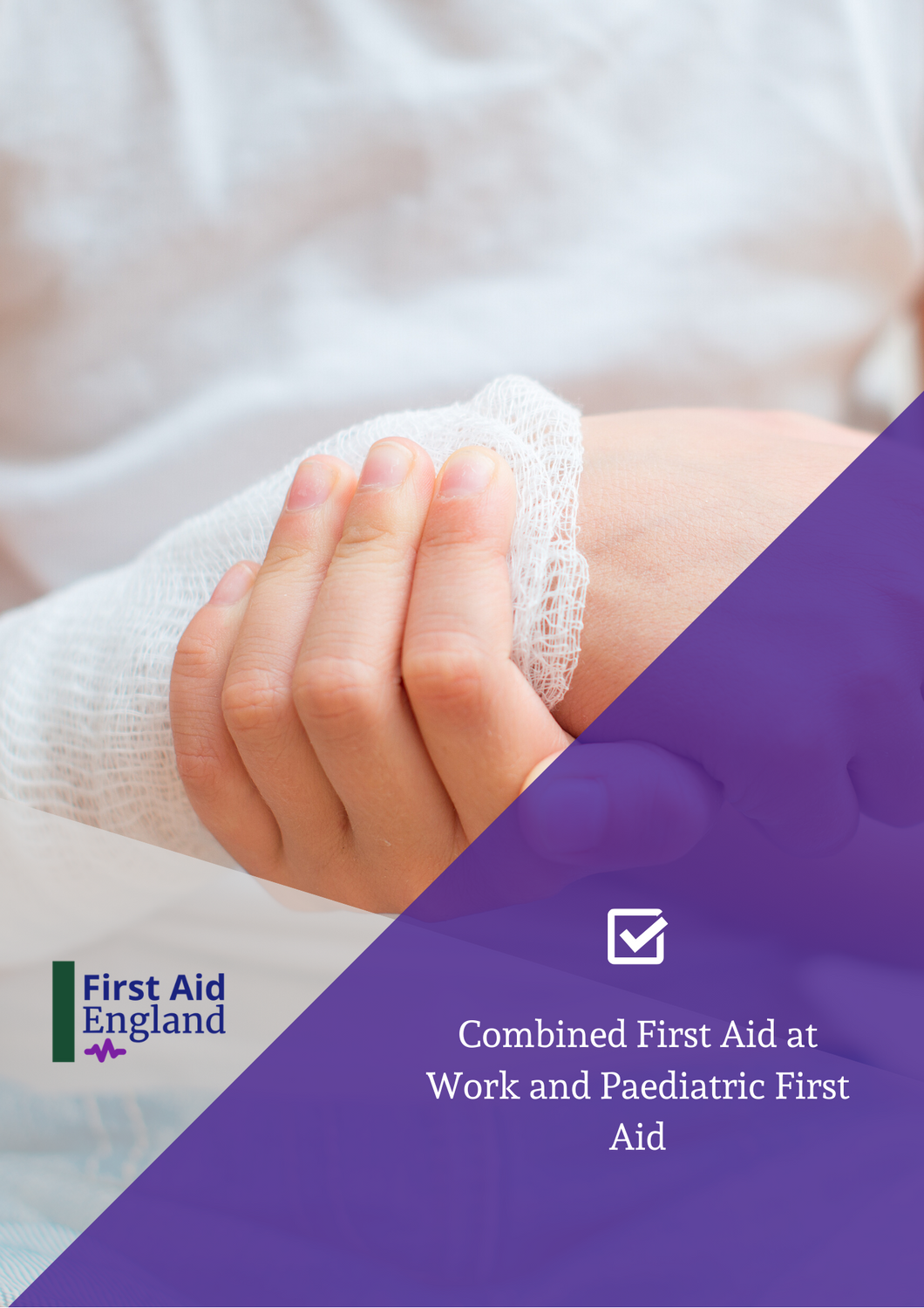 QA Combined First Aid at Work and Paediatric First Aid (RQF)