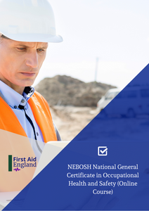 NEBOSH National General Certificate in Occupational Health and Safety E-learning Course