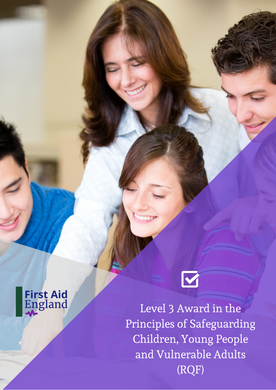 Level 3 Award in the Principles of Safeguarding Children, Young People and Vulnerable Adults (RQF)
