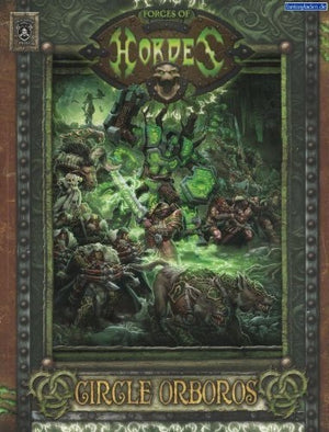 Hordes Circle Orboros - Forces of Hordes Soft Cover Book