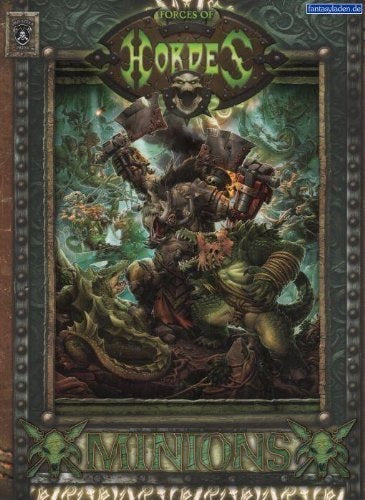 Hordes Minions - Forces of Hordes Soft Cover Book