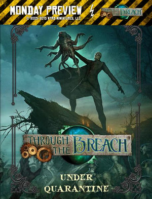 Through The Breach - Under Quarantine