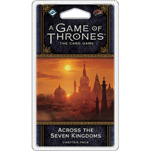 A Game of Thrones LCG - Across The Seven Kingdoms Expansion