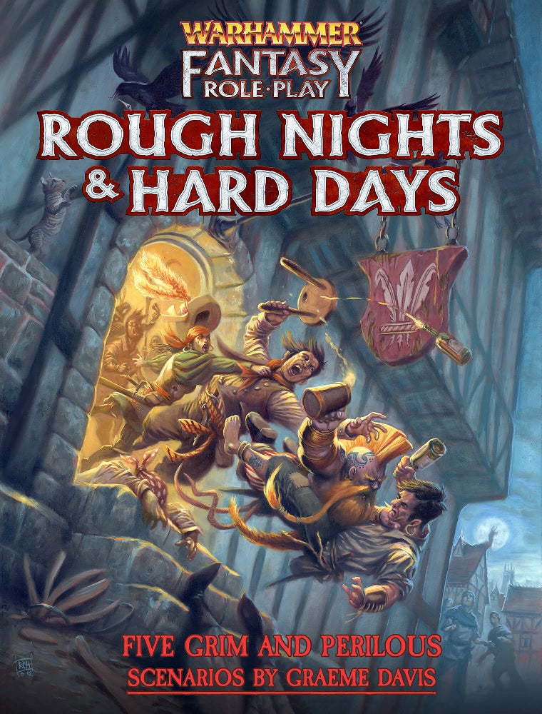 Warhammer Fantasy RPG Rough Nights & Hard Days
