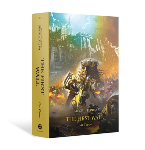 Siege Of Terra The First Wall Hardback