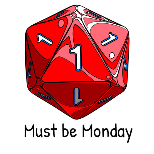 Must be Monday Mug by Ramstar Games - Dice, nerd, geek, board game, tabletop game merchandise