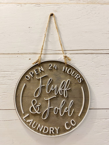 Handcrafted Fluff & Fold Laundry Sign