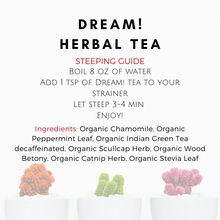 Load image into Gallery viewer, Dream! Herbal Tea