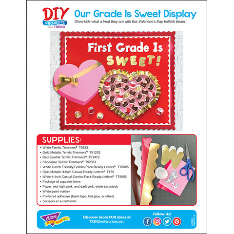Our Grade Is Sweet! Valentine's Day Bulletin Board DIY