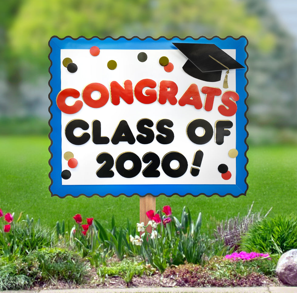 Graduation yard sign for class of 2020 pandemic DIY ideas