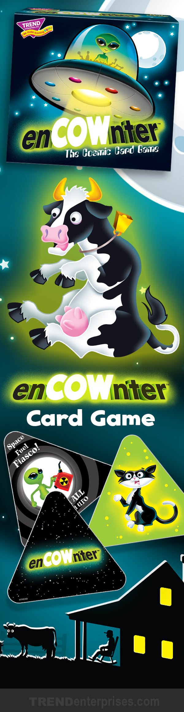 enCOWnter™ cow abduction card game for kids! Greetings, fellow aliens. It's time for some chance enCOWnters. Leave your opponents in the cosmic dust by quickly capturing earthly things to complete a mission first.
