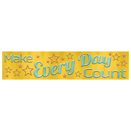 Make Every Day Count Quotable Expressions® Banner – 3 Feet