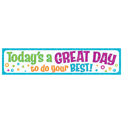 Today's a GREAT DAY to do... Quotable Expressions® Banner – 3 Feet