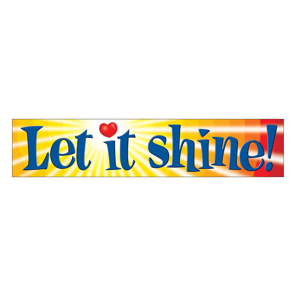 T25704 Banner 5 Feet Let It Shine