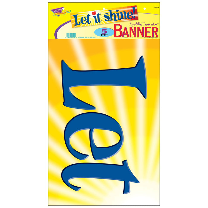 T25704 Banner 5 Feet Let It Shine Package