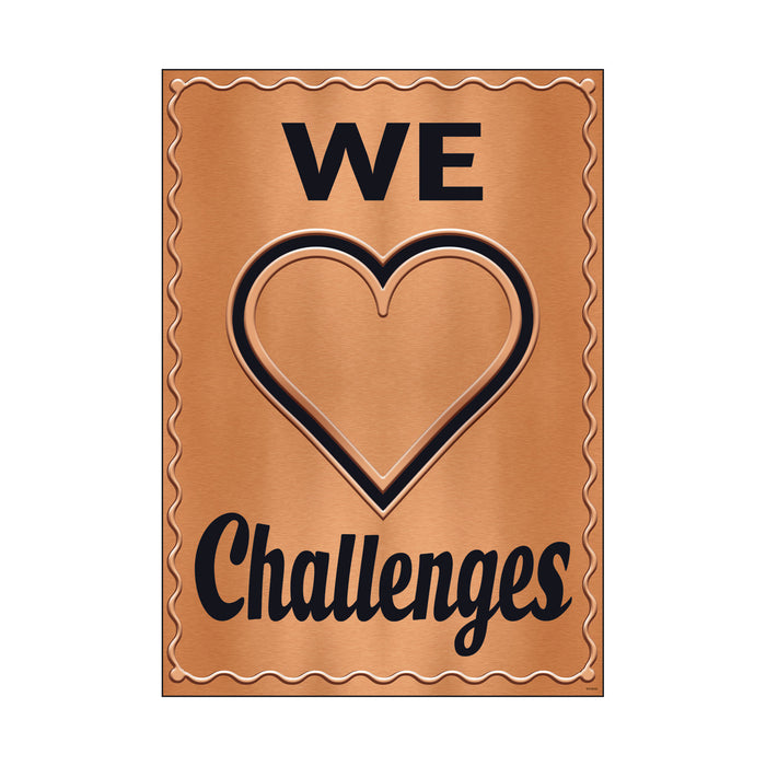 We ♥ Challenges ARGUS® Poster