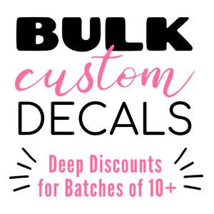 Bulk Vinyl Decals - Volume Discounts
